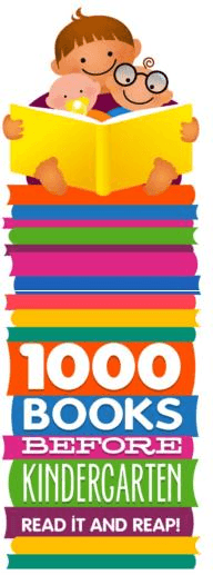 1,000 Books Before Kindergarten, Read it and Reap